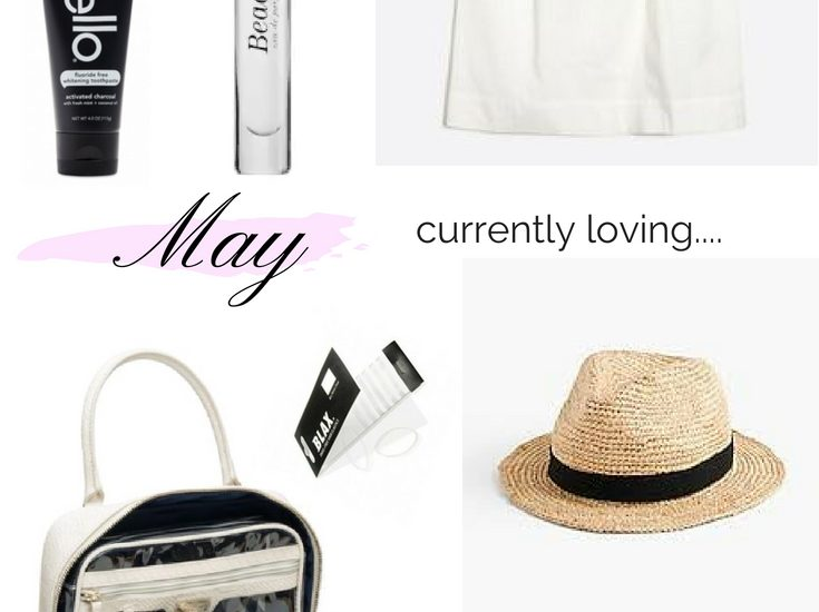 Currently Loving || May Edition