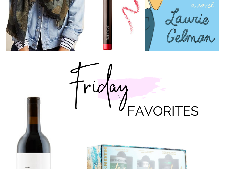 FRIDAY FAVORITES | 5 THINGS I AM LOVING RIGHT NOW