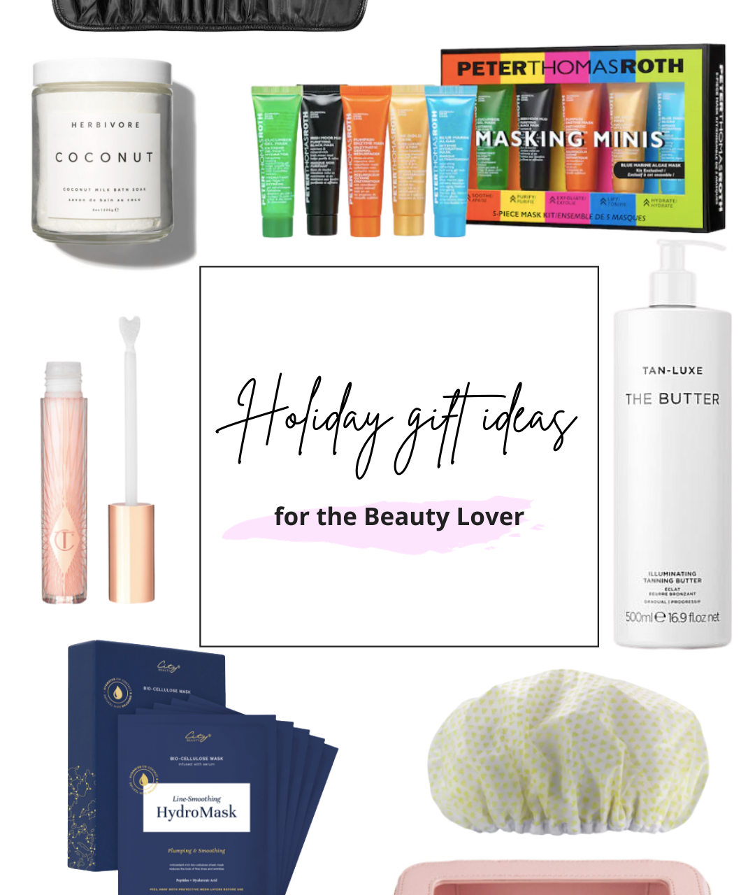 THE BEST HOLIDAY GIFT IDEAS FOR THE BEAUTY LOVER
